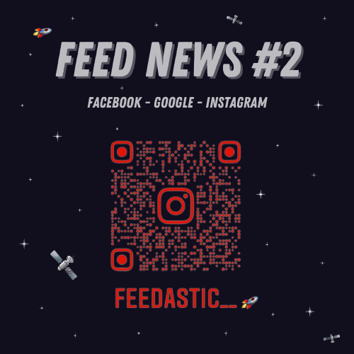 Feed News #2 Août : Facebook, Google, Instagram