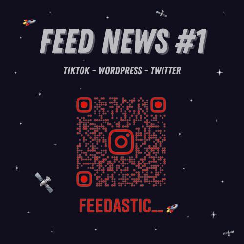 Feed News #1 Août : Tik Tok, WordPress, Twitter