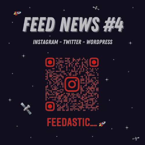 Feed News #4 Septembre : Instagram, Twitter, WordPress