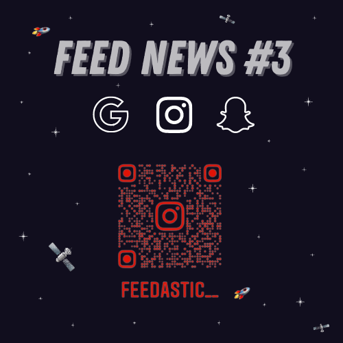 Feed News #3 Août : Google Discover, Facebook, Snapchat