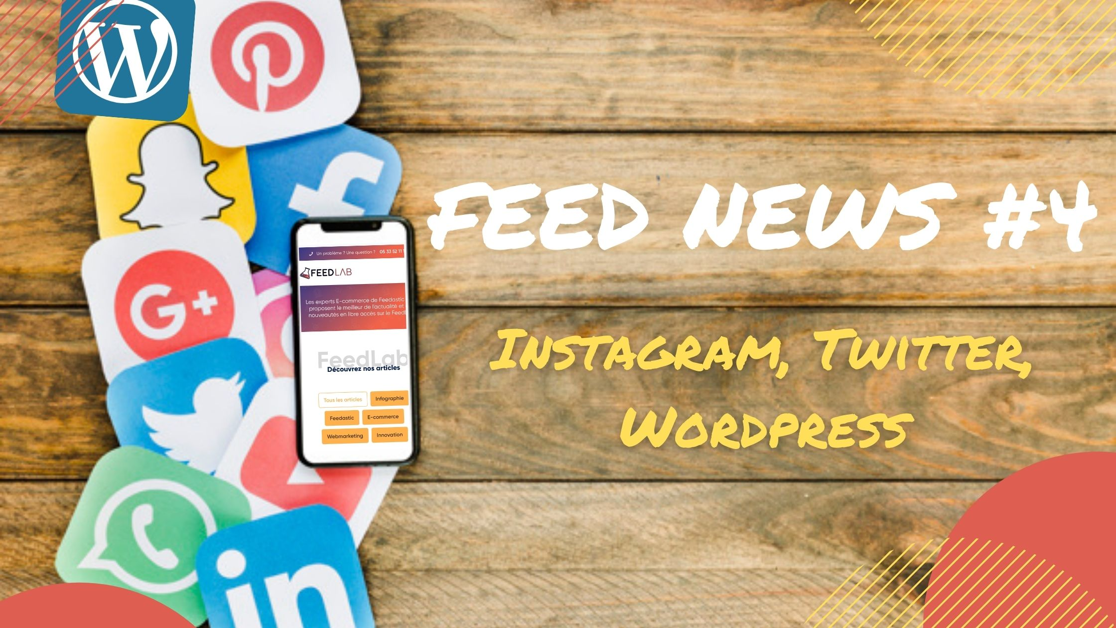 Feed News #4 Septembre : Instagram, Twitter, WordPress