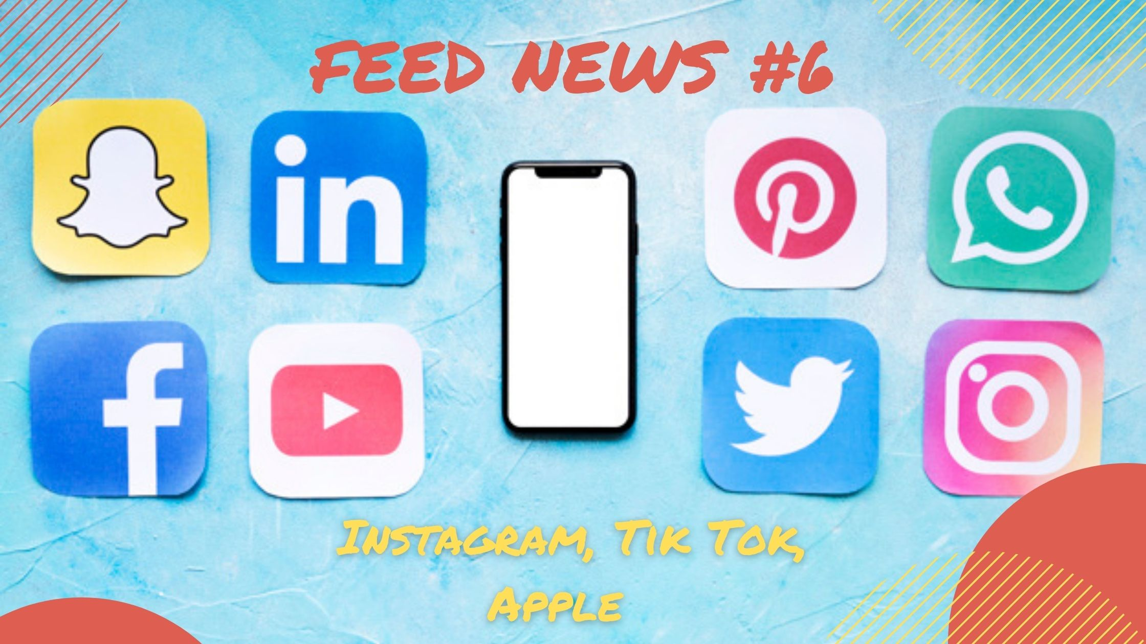 Feed News #6 Septembre : Instagram, TikTok, Apple