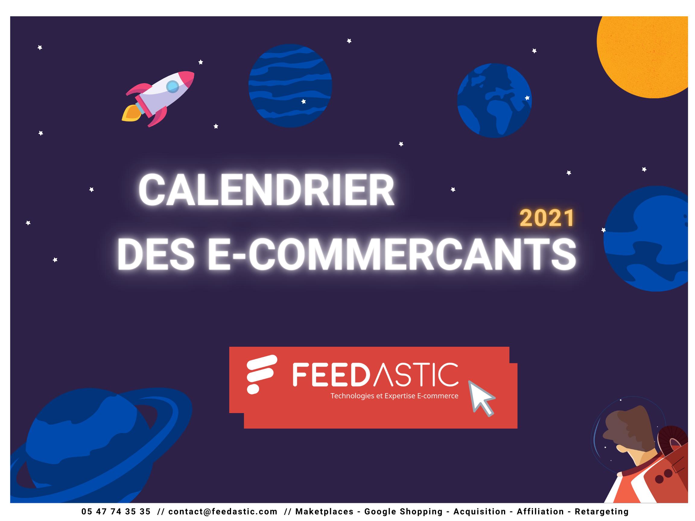 Le calendrier des e-commerçants 2021