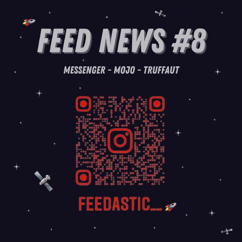 Feed News #8 Octobre : Messenger, Mojo, Truffaut