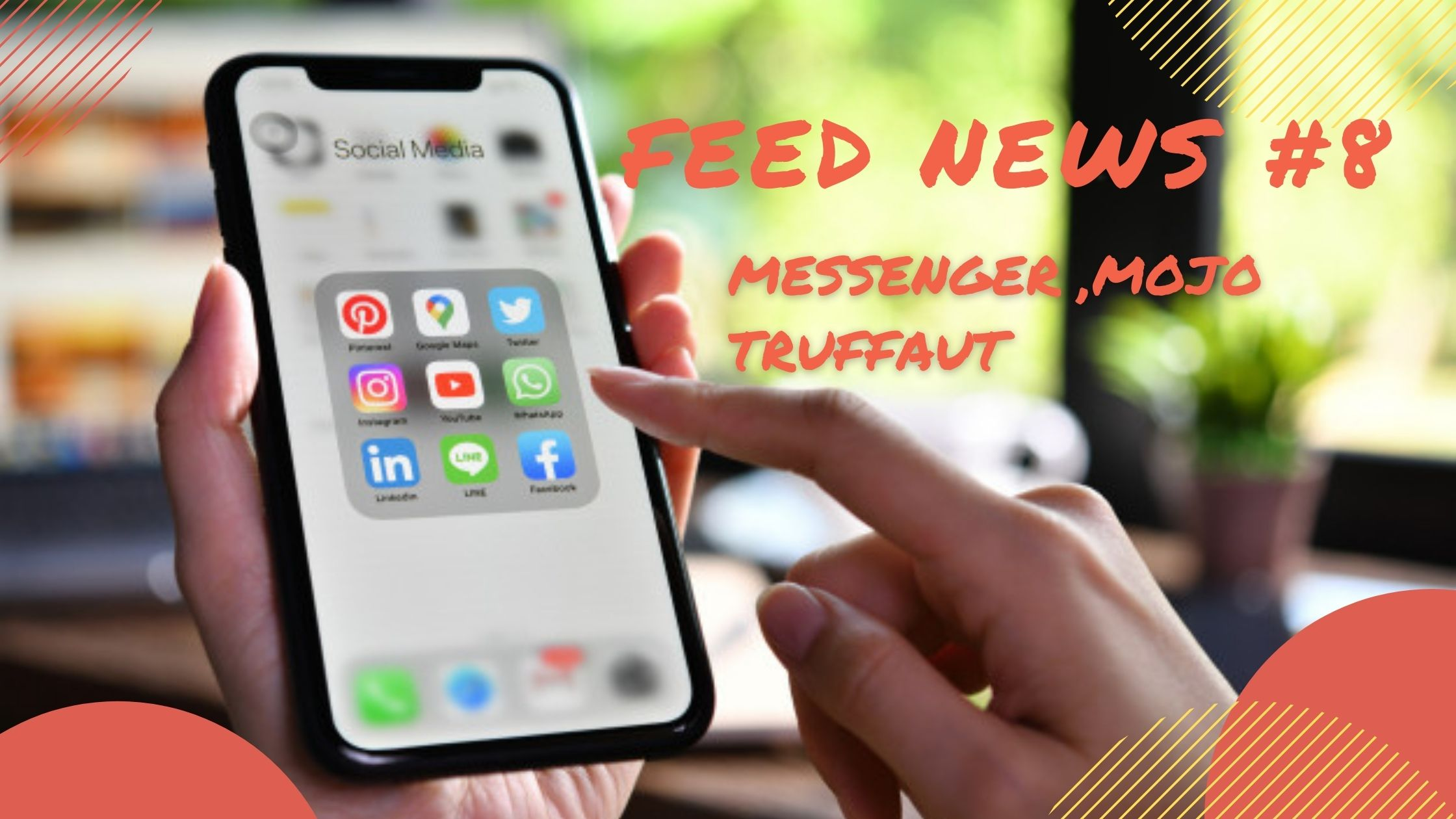 Feed News #8 Octobre : Messenger, Mojo, Truffaut