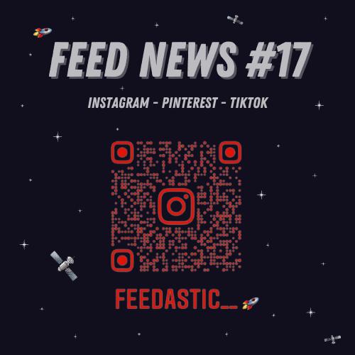 Feed News #1 Une API qui facilite la publication de contenu sur Instagram #2 Les épingles story sont disponible sur Pinterest #3 TikTok for business lance «Pour Toi»